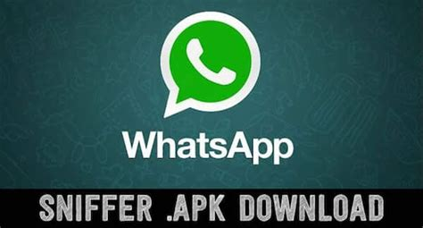 Download WhatsApp Sniffer Apk For Android Latest Version 2020