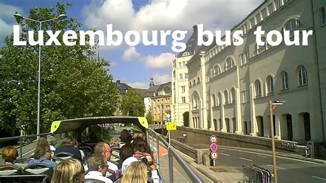 LUXEMBOURG Capital City - bus tour [HD] - YouTube